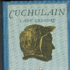 Libros de segunda mano: CUCHULAIN. LADY GREGORY. ED, SIRUELA,COLECCIÓN EL OJO SIN PÁRPADO.. Lote 69016609