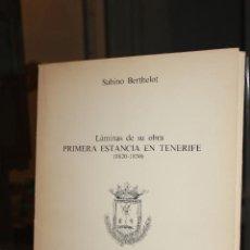 Libros de segunda mano: 60 LAMINAS DE LA OBRA PRIMERA ESTANCIA EN TENERIFE,SABINO BERTHELOT. CANARIAS 1980. 594 GRAMOS. Lote 69022809