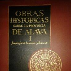 Libros de segunda mano: OBRAS HISTÓRICAS SOBRE LA PROVINCIA DE ÁLAVA. JOSÉ JOAQUÍN DE LANDÁZURI Y ROMARATE. 4 TOMOS. Lote 69057673