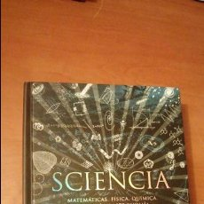 Libros de segunda mano: SCIENCIA. MATEMÁTICAS, FÍSICA, QUÍMICA, BIOLOGÍA Y ASTRONOMÍA. 2015. Lote 69096553
