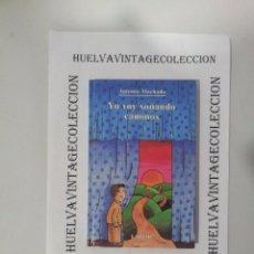 Libros de segunda mano: YO VOY SOÑANDO CAMINOS - ANTONIO MACHADO. Lote 69245901