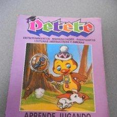 Libros de segunda mano: PETETE. APRENDE JUGANDO. . Lote 69284529