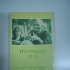Libros de segunda mano: HISTORIAS ZEN - RECOPILADAS `POR EL MAESTRO TAISEN DESHIMARU Y ALGUNOS DE SUS DISCÍPULOS. Lote 69355001