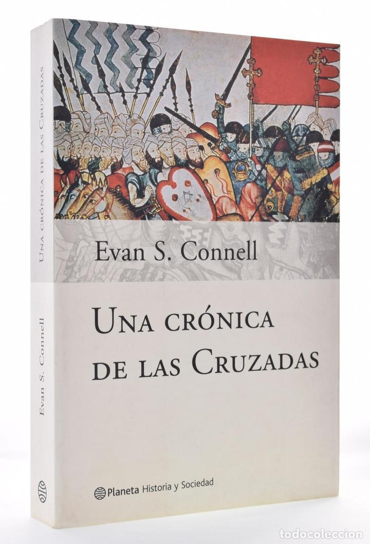 UNA HISTORIA DE LAS CRUZADAS - CONNELL, EVAN S. (Libros de Segunda Mano - Historia - Otros)