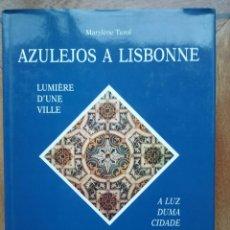 Libros de segunda mano: AZULEJOS A LISBOA, AZULEJOS EM LISBOA MARYLENE TEROL. Lote 69473165