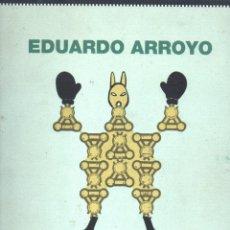 Libros de segunda mano: EDUARDO ARROYO : SUITE SENEFELDER & CO (LAUSANNE, 1997). Lote 69519437