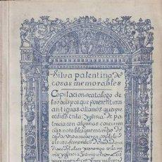 Libros de segunda mano: FERNANDEZ DE MADRID, ALONSO: SILVA PALENTINA DE COSAS MEMORABLES (III) 1942. Lote 69533513
