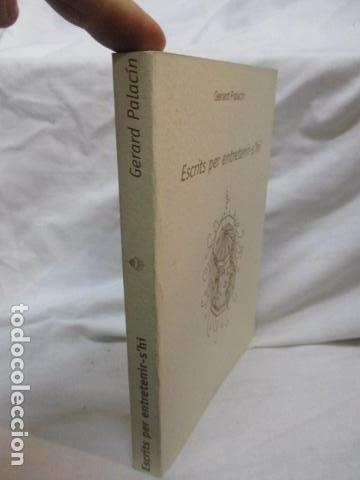 Libros de segunda mano: Escrits per entretenir-s`hi, de Gerard Palacin (en catalan) - Foto 2 - 69535469