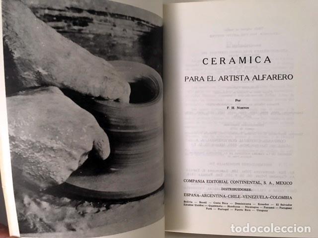 Libros de segunda mano: Norton: Cerámica para el artista alfarero. (600 páginas. (Alfarería. Cerám - Foto 2 - 69658393