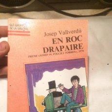 Libros de segunda mano: ANTIGUO LIBRO DRAPAIRE ESCRITO POR JOSEP VALLVERDÚ AÑO 1989 . Lote 69715121
