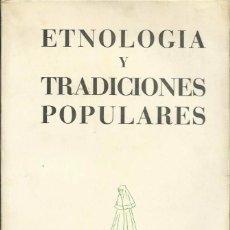 Libros de segunda mano: ETNOLOGÍA Y TRADICIONES POPULARES. I, II Y III CONGRESO NACIONAL DE ARTES Y COSTUMBRES POPULARES.. Lote 69719753