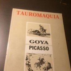 Libros de segunda mano: ANTIGUO LIBRO TAURINO DE ARTE TAUROMAQUIA DE GOYA Y PICASSO AÑO 1988 EDITORIAL J. SOTO. INPRESORES . Lote 69721293