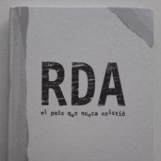 Libros de segunda mano: RDA. EL PAIS QUE NUNCA EXISTIO - LIBRO SEMANA NEGRA 2013 - GIJON. Lote 69792317