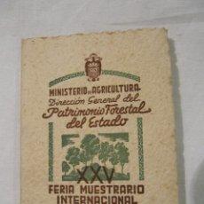Libros de segunda mano: MINISTERIO DE AGRICULTURA - PATRIMONIO FORESTAL DEL ESTADO- FERIA VALENCIA - BODAS DE PLATA. Lote 69826257