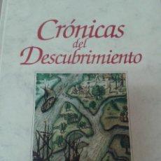 Libros de segunda mano: CRÓNICAS DEL DESCUBRIMIENTO. . Lote 69914901