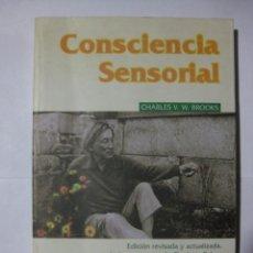 Libros de segunda mano: CONSCIENCIA SENSORIAL - CHARLES V. W. BROOKS - LOS LIBROS DE LA LIEBRE DE MARZO - 1966. Lote 69951601