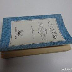 Libros de segunda mano: VICENTE ALEIXANDRE PROSA, FIRMADO POR ALBERT RAFOLS CASAMADA. Lote 70050357