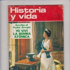 Libros de segunda mano: HISTORIA Y VIDA Nº 53 / 1972 - HUERTO DEL FRANCES, CRIMENES - HEARST, PRENSA - EL ABAD OLIBA. Lote 70133501