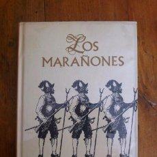 Libros de segunda mano: MORENO ECHEVARRÍA, JOSÉ MARÍA. LOS MARAÑONES. Lote 70142433