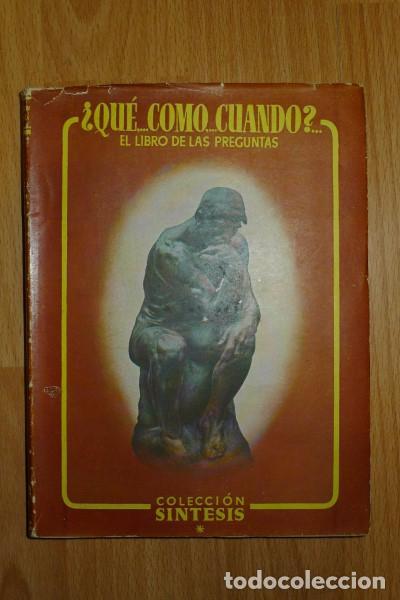 CONDE VÉLEZ, LUIS. ¿QUÉ, CÓMO, CUÁNDO? : EL LIBRO DE LAS PREGUNTAS (Libros de Segunda Mano - Ciencias, Manuales y Oficios - Otros)