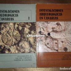 Libros de segunda mano: INVESTIGACIONES ARQUEOLOGICAS EN CANARIAS.DOS TOMOS. DIFICIL,. Lote 70220501
