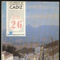 Libros de segunda mano: LOS PUEBLOS DE LA PROVINCIA DE CÁDIZ Nº 26 - PRADO DEL REY / BUEN ESTADO. Lote 109507070