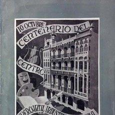 Libros de segunda mano: CENTENARIO DEL CENTRO MERCANTIL INDUSTRIAL Y AGRÍCOLA DE ZARAGOZA. 1958. (LISTA DE SOCIOS. PUBL. Lote 70268073