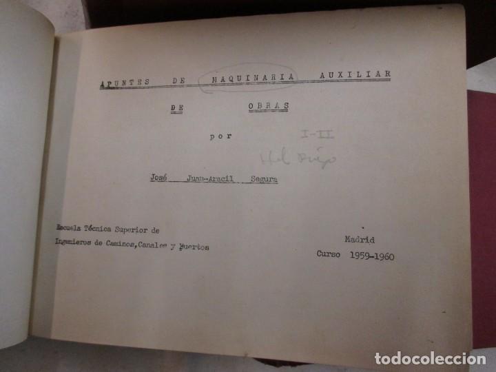 Libros de segunda mano: APUNTES DE MAQUINARIA AUXILIAR DE OBRAS - JOSÉ JUAN ARACIL SEGURA. ESC INGENIEROS CAMINO 1959/60 + - Foto 5 - 70284821
