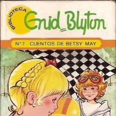 Libros de segunda mano: Nº 7 CUENTOS DE BETSY MAY ENID BLYTON ILUSTRACIONES MARIA PASCUAL. Lote 70377297