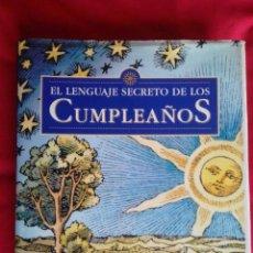 Libros de segunda mano: EL LENGUAJE SECRETO DE LOS CUMPLEAÑOS. GARY GOLDSCHNEIDER JOOST ELFFERS. DESTINO 1998 1º EDI. RARO. Lote 70432157
