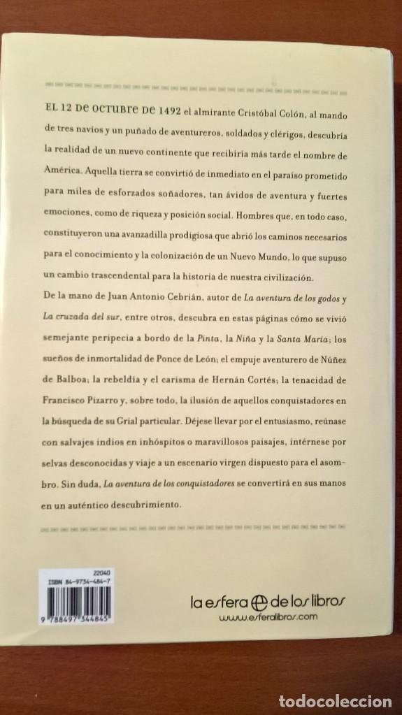 Libros de segunda mano: LA AVENTURA DE LOS CONQUISTADORES, JUAN ANTONIO CEBRIÁN - Foto 4 - 70553109