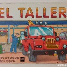 Libros de segunda mano: EL TALLER - UN LIBRO CON POP-UPS - EDICIONES SM. Lote 70584449