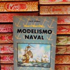 Libros de segunda mano: MODELISMO NAVAL . AUTOR : SEGAL, LUIS . Lote 70593077