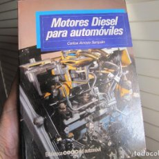 Libros de segunda mano: MOTORES DIÉSEL PARA AUTOMÓVILES. Lote 70900425