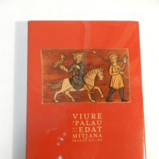 Libros de segunda mano: VIURE A PALAU A L'EDAT MITJANA. SEGLES XII-XIV – VV AA 2004 ANTROPOLOGÍA. Lote 71182229