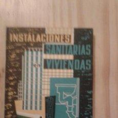 Libros de segunda mano: LIBROS ARQUITECTOS ARQUITECTURA - INSTALACIONES SANITARIAS EN VIVIENDAS JOSE ORTEGA CEAC 1966. Lote 71185009