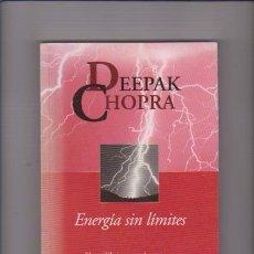 Libros de segunda mano: DEEPAK CHOPRA - ENERGÍA SIN LIMITES - AUTOAYUDA - GRUPO ZETA 1997. Lote 71343179