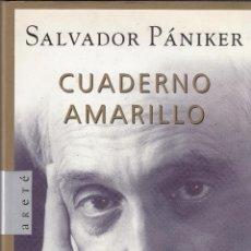 Libros de segunda mano: SALVADOR PANIKER. CUADERNO AMARILLO. BARCELONA, 2000.. Lote 113296435