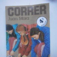 Libros de segunda mano: CORRER. JUAN MORA. Lote 71477359