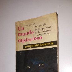 Libros de segunda mano: UN MUNDO MISTERIOSO -1963- EUGENIO BARERA. Lote 71630575