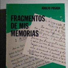 Libros de segunda mano: FRAGMENTOS DE MIS MEMORIAS. ADOLFO POSADA. UNIVERSIDAD DE OVIEDO 1983. SERVICIO DE PUBLICACIONES CAT. Lote 71681467