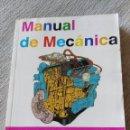 Libros de segunda mano: MANUAL DE MECANICA - ZUNZARREN -MECANICA DEL AUTOMOVIL - MANUAL -EDICION ACTUALIZADA 1995. Lote 71715687