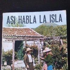 Libros de segunda mano: ASI HABLA LA ISLA - ANTONIO MARTI - CANARIAS -. Lote 71716503