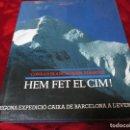 Libros de segunda mano: HEM FET EL CIM! CATALUNYA.. Lote 71839143