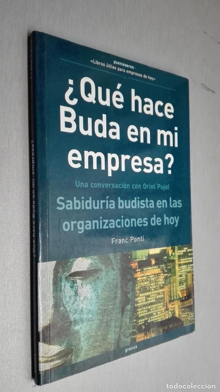¿ QUÉ HACE BUDA EN MI EMPRESA ? / FRANC PONTI / ED. GRANICA 2003 (Libros de Segunda Mano - Pensamiento - Otros)