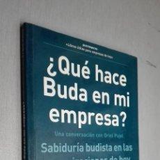 Libros de segunda mano: ¿ QUÉ HACE BUDA EN MI EMPRESA ? / FRANC PONTI / ED. GRANICA 2003. Lote 71906883