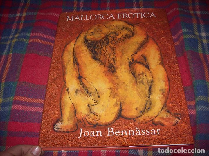 Libros de segunda mano: MALLORCA ERÒTICA .RECULL DE CANÇONS ERÒTIQUES I DEL CAMP MALLORQUÍ.JOAN BENNÀSSAR.2007. ÚNICO EN TC! - Foto 2 - 104698196
