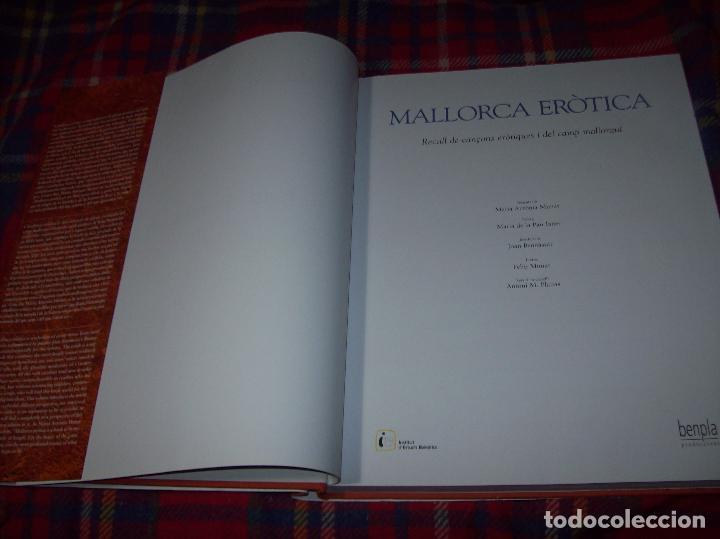 Libros de segunda mano: MALLORCA ERÒTICA .RECULL DE CANÇONS ERÒTIQUES I DEL CAMP MALLORQUÍ.JOAN BENNÀSSAR.2007. ÚNICO EN TC! - Foto 3 - 104698196