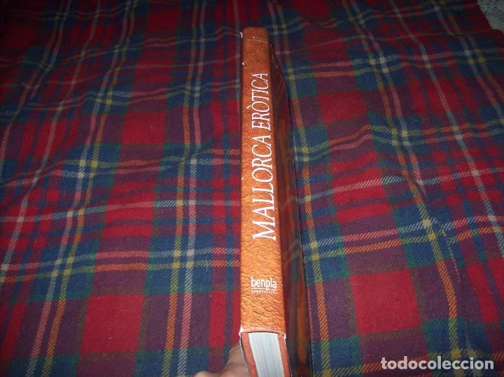 Libros de segunda mano: MALLORCA ERÒTICA .RECULL DE CANÇONS ERÒTIQUES I DEL CAMP MALLORQUÍ.JOAN BENNÀSSAR.2007. ÚNICO EN TC! - Foto 42 - 104698196