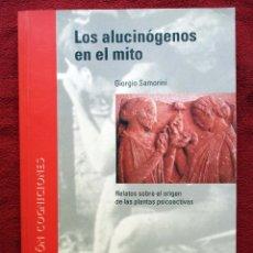 Libros de segunda mano: LOS ALUCINÓGENOS EN EL MITO. GIORGIO SAMORINI. PLANTAS PSICOACTIVAS. LA LIEBRE DE MARZO. Lote 89130580